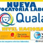 Convocatoria laboral a nivel NACIONAL Quala