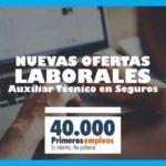 40 Mil Primeros Empleos/Auxiliar Técnico en Seguros