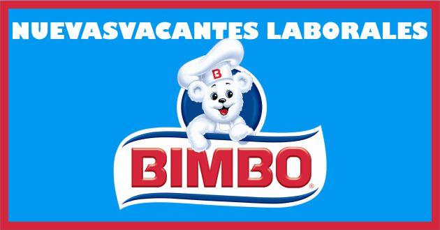 Vacantes laborales Bimbo