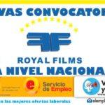 Convocatorias laborales a nivel Nacional en Royal Films