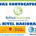 Convocatoria a nivel Nacional empresa BELLEZA EXPRESS S.A.